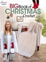 Big Book Of Christmas Crochet