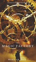 The Magic Factory (Oliver Blue And The School For Seers-Book One)