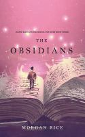 The Obsidians (Oliver Blue And The School For Seers-Book Three)