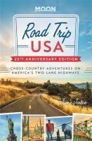 Road trip USA : cross-country adventures on America%27s two-lane highways1 volume : illustrations, maps ; 22 cm