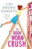 The Bookworm Crush