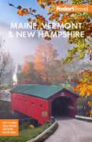 Fodor's Maine, Vermont, New Hampshire