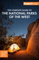Fodor's The Complete Guide To The National Parks Of The West: With Banff, Jasper & Waterton Lakes