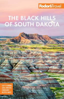 The Black Hills of South Dakota  with Mount Rushmore and Badlands National Park