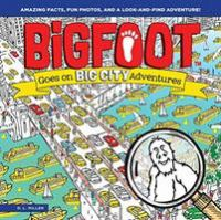 Bigfoot Goes on Big City Adventures