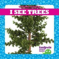 I See Trees