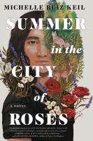 Summer in the city of roses325 pages : illustrations ; 22 cm