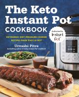 The Keto Instant Pot® Cookbook