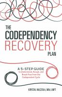 The Codependency Recovery Plan