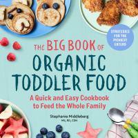 The Big Book of Organic Toddler Food