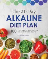 The 21-day Alkaline Diet Plan