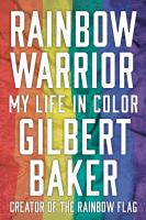 Cover image for Rainbow warrior : my life in color
