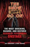 The Show Won't Go on