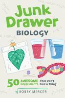 Junk Drawer Biology