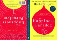 The Happiness Paradox The Very Things We Thought Would Bring Us Joy Actually Steal It Away.