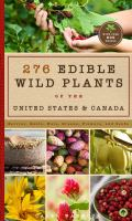 276 Wild Edible Plants of the United States and Canada