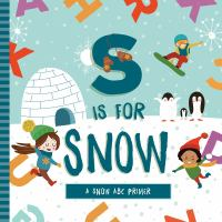 S Is for Snow