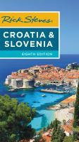 Rick Steves' Croatia & Slovenia.