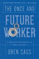The Once and Future Worker