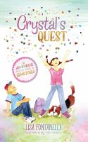 Crystal's quest : an adventure into the world of gemstones