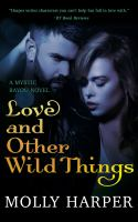 Love and Other Wild Things
