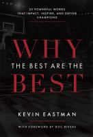 Why the Best Are the Best