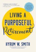 Living A Purposeful Retirement