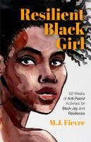 Resilient Black Girl