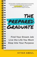 The College Student's Career Survival Guide: The Only Book You Need As A College Graduate