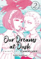 Our Dreams at Dusk