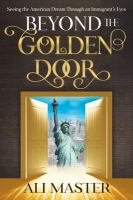 Beyond the Golden Door