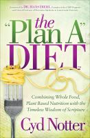 "The """"Plan A"""" Diet"