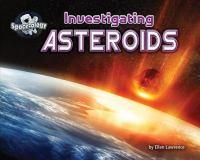 Investigating Asteroids