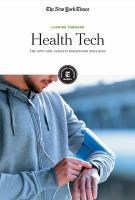 Health Tech: The Apps and Gadgets Redefining Wellness