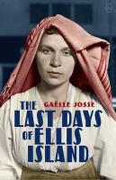 LAST DAYS OF ELLIS ISLAND