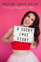 A Sucky L❤ve Story