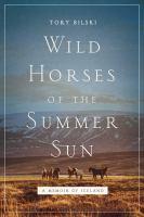 Wild Horses of the Summer Sun