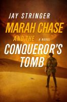 Marah Chase and the Conqueror's Tomb