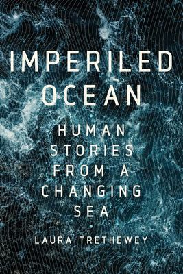 The Imperiled Ocean