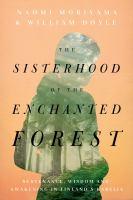 The Sisterhood of the Enchanted Forest