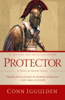 Protector: A Novel Of Ancient Greece