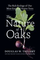 The Nature of Oaks