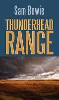 Thunderhead Range