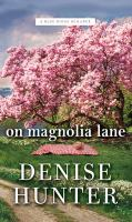On Magnolia Lane
