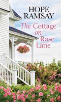 The Cottage on Rose Lane