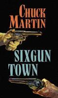 Sixgun Town