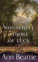 A Wonderful Stroke of Luck