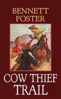 Cow Thief Trail