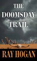 The Doomsday Trail