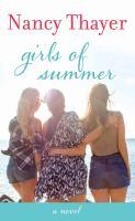Girls of summer [text (large print)] : a novel